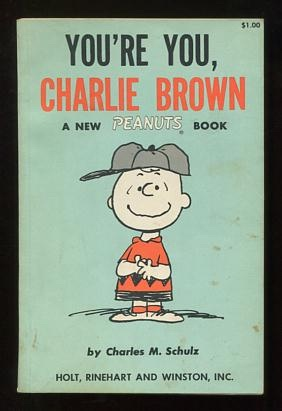 Image for You're You, Charlie Brown; a new Peanuts book