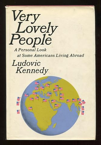 Image for Very Lovely People: A Personal Look at Some Americans Living Abroad [*SIGNED*]