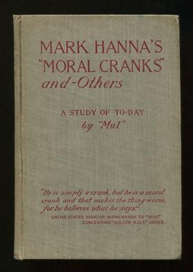 "Image for Mark Hanna's ""Moral Cranks"" and--Others: A Study of To-day"
