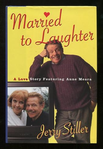 Image for Married to Laughter: A Love Story Featuring Anne Meara [*SIGNED*]