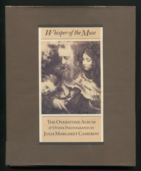 Image for Whisper of the Muse: The Overstone Album & Other Photographs by Julia Margaret Cameron [*SIGNED*]