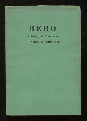 "Image for Bebo; a comedy in three acts [more commonly known as ""Pepo""]"
