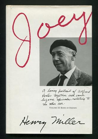 Image for Joey; a loving portrait of Alfred Perlès together with some bizarre episodes relating to the other sex