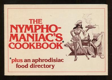Image for The Nymphomaniac's Cookbook