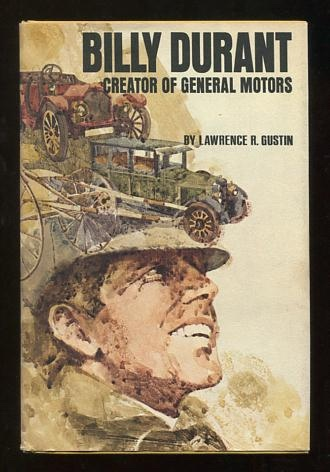 Image for Billy Durant, Creator of General Motors [*SIGNED*]