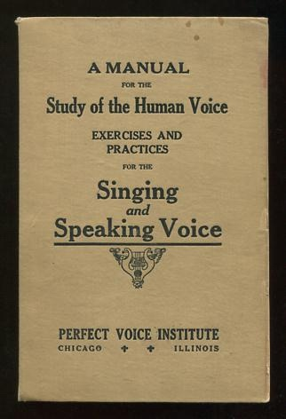 Image for A Manual for the Study of the Human Voice: Exercises and Practices for the Speaking and Singing Voice