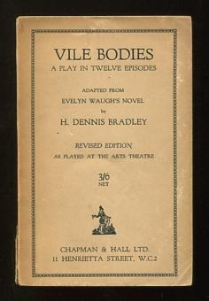Image for Vile Bodies; a play in twelve episodes