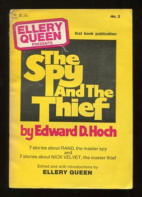 Image for Ellery Queen Presents The Spy and the Thief; 14 stories about Rand and Nick Velvet