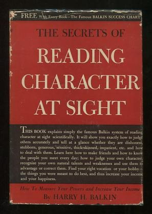 Image for The Secrets of Reading Character at Sight: How to Measure Your Powers and Increase Your Income