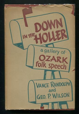 Image for Down in the Holler: A Gallery of Ozark Folk Speech