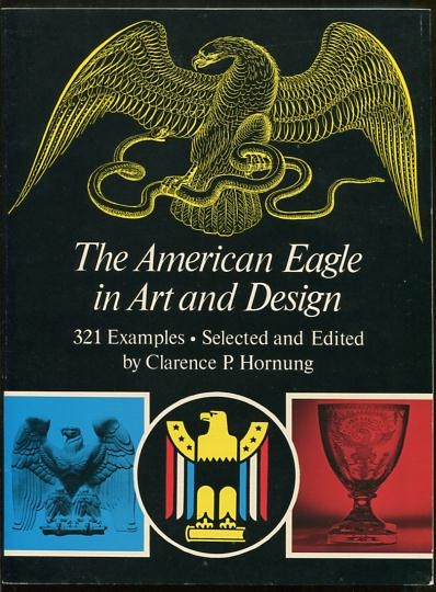 Image for The American Eagle in Art and Design: 321 Examples