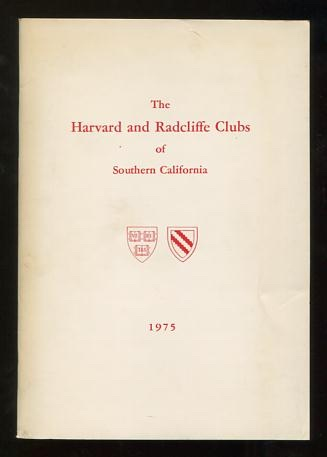 Image for The Book of the Harvard and Radcliffe Clubs of Southern California; containing lists of their officers, directors, committees and members; and their by-laws and constitution