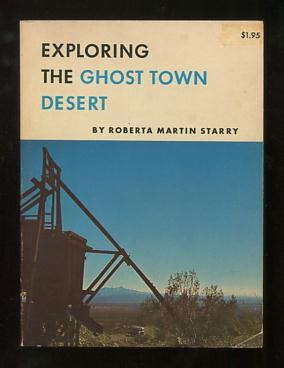 Image for Exploring the Ghost Town Desert