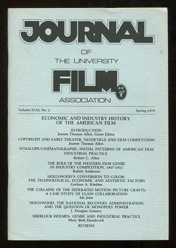 Image for The Journal of the University Film Association (Spring 1979) [special issue: Economic and Industry History of the American Film]