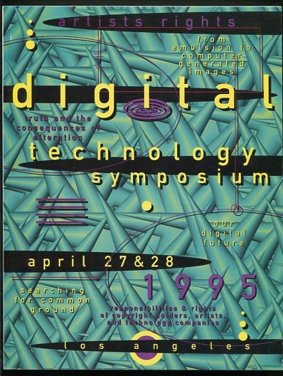 Image for Proceedings of The [2nd Annual] Artists Rights Digital Technology Symposium - April 27 and 28, 1995, Los Angeles, California - Transcript