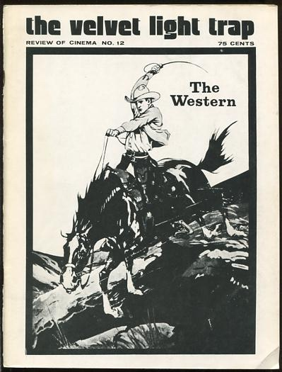 Image for The Velvet Light Trap (No. 12, Spring 1974) [special issue: The Western]