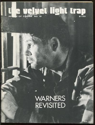 Image for The Velvet Light Trap (No. 15, Fall 1975): Warners Revisited [cover: Paul Muni in I AM A FUGITIVE FROM A CHAIN GANG]