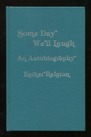 Image for Some Day We'll Laugh: An Autobiography [*SIGNED*]