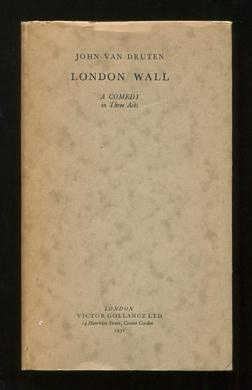 Image for London Wall; a comedy in three acts [*SIGNED*]