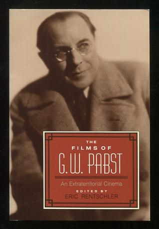 Image for The Films of G.W. Pabst: An Extraterritorial Cinema