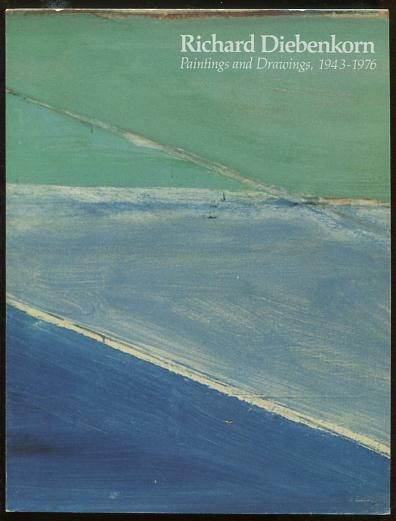 Image for Richard Diebenkorn: Paintings and Drawings, 1943-1976