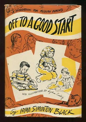 Image for Off to a Good Start: A Handbook for Modern Parents