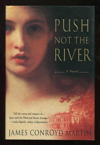 Push Not the River [*SIGNED* twice]