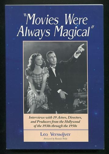 "Image for ""Movies Were Always Magical"": Interviews with 19 Actors, Directors, and Producers from the Hollywood of the 1930s through the 1950s"