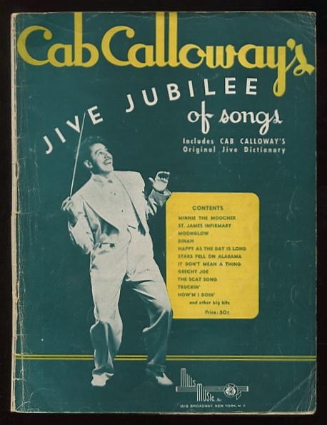 Image for Cab Calloway's Jive Jubilee of Songs; includes Cab Calloway's Original Jive Dictionary