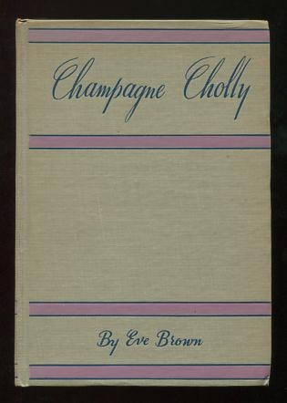 Image for Champagne Cholly: The Life and Times of Maury Paul