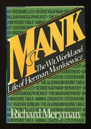 Image for Mank: The Wit, World, and Life of Herman J. Mankiewicz