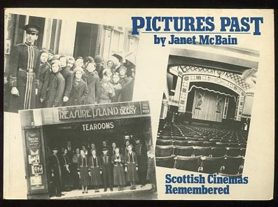 Image for Pictures Past: Recollections of Scottish cinemas and cinema-going