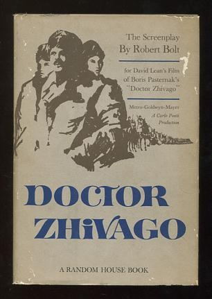 Image for Doctor Zhivago: The Screenplay; based on the novel by Boris Pasternak