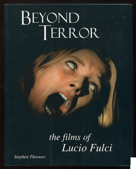 Image for Beyond Terror: The Films of Lucio Fulci