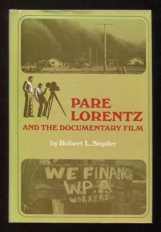 Image for Pare Lorentz and the Documentary Film [*SIGNED* by composer Virgil Thomson]