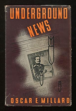 Image for Underground News: The Complete Story of the Secret Newspaper that Made War History