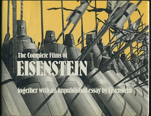 Image for The Complete Films of Eisenstein; together with an unpublished essay by Eisenstein