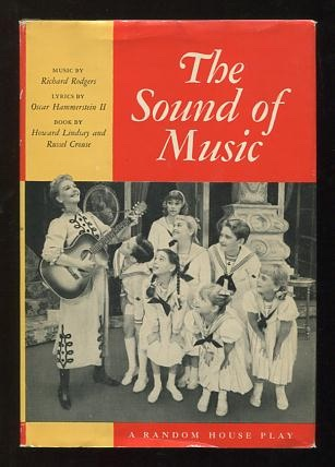 Image for The Sound of Music; a new musical play (suggested by The Trapp Family Singers by Maria Augusta Trapp)