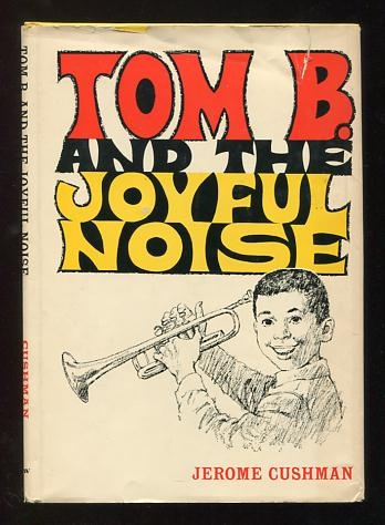 Image for Tom B. and the Joyful Noise