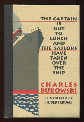 Image for The Captain is Out to Lunch and the Sailors Have Taken Over the Ship