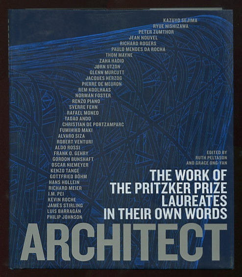 Image for Architect: The Work of the Pritzker Prize Laureates in Their Own Words