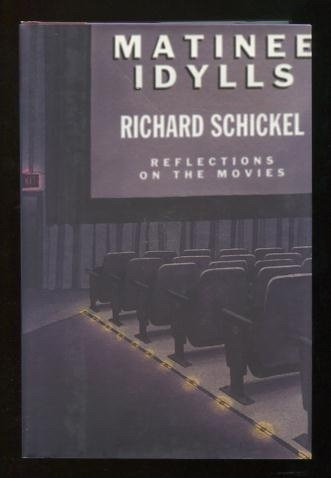 Image for Matinee Idylls: Reflections on the Movies [*SIGNED*]