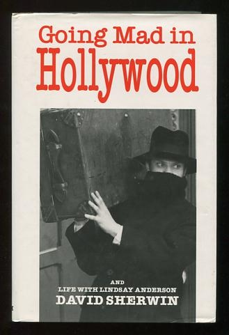 Image for Going Mad in Hollywood, and Life with Lindsay Anderson
