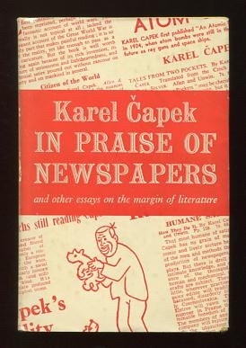 Image for In Praise of Newspapers; and other essays on the margin of literature