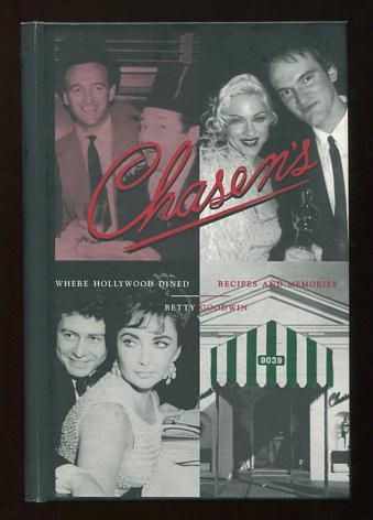 Image for Chasen's: Where Hollywood Dined: Recipes & Memories