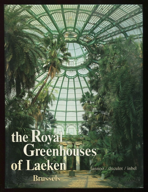 Image for The Royal Greenhouses of Laeken