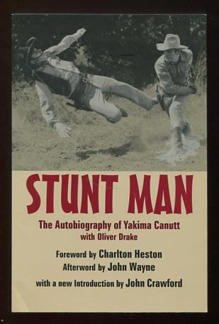 Image for Stunt Man: The Autobiography of Yakima Canutt