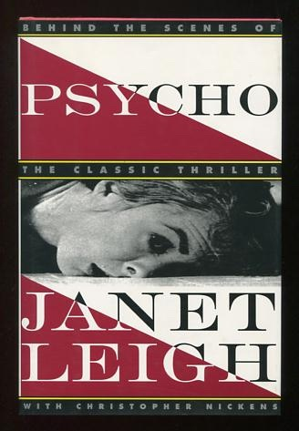 Image for Psycho: Behind the Scenes of the Classic Thriller [*SIGNED* twice!]