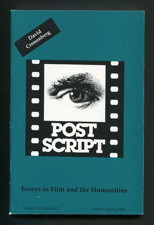 Image for Post Script: Essays in Film and the Humanities (Winter/Spring 1996): Special Issue: David Cronenberg
