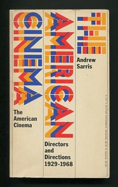 Image for The American Cinema: Directors and Directions, 1929-1968